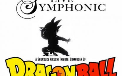 En Abril no te pierdas el Concierto Sinfónico de Dragon Ball en la CDMX